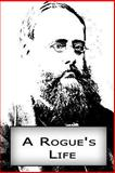 A Rogue's Life, Wilkie Collins, 148000684X