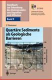 Handbuch Zur Erkundung des Untergrundes Von Deponien und Altlasten : Band 9: Quartäre Sedimente Als Geologische Barrieren, Hammer, Jörg, 3540436847