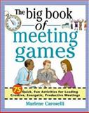 The Big Book of Meeting Games, Caroselli, Marlene, 0071396845