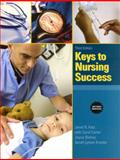 Keys to Nursing Success, Katz, Janet R. and Carter, Carol R., 0137036841
