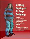 Getting Equipped to Stop Bullying, Becki H. Boatwright and Teresea A. Mathis, 0932796842
