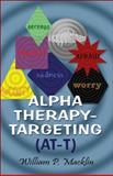 Alpha Therapy-Targeting (AT-T), William Macklin, 1413766846