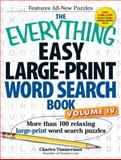 The Everything Easy Large-Print Word Search Book, Charles Timmerman, 1440566844