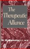 The Therapeutic Alliance, Meissner, William W., 0300066848
