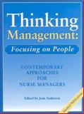Thinking Management - Focusing on People : Contemporary Approaches for Nurse Managers, , 0646296841