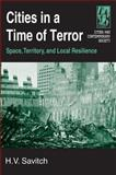 Cities in a Time of Terror, Savitch, H. V., 076561684X