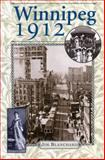 Winnipeg 1912, Jim Blanchard, 0887556841
