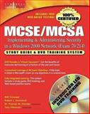 MCSE/MCSA Implementing and Administering Security in a Windows 2000 Network, Schmied, Will and Shinder, Thomas W., 1931836841