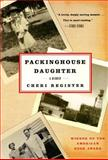 Packinghouse Daughter, Cheri Register, 0060936843