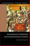 Renaissance Literature and Postcolonial Studies 9780748636846