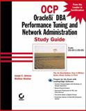 OCP : Oracle8i DBA Performance Tuning and Network Administration, Johnson, Joseph C. and Weishan, Matthew, 0782126847