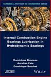 Internal Combustion Engine Bearings Lubrication in Hydrodynamic Bearings, Bonneau, 184821684X