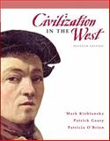 Civilization in the West, Kishlansky, Mark and Geary, Patrick, 0205556841