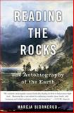 Reading the Rocks, Marcia Bjornerud, 0465006841