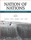 Nation of Nations : A Narrative History of the American Republic, Davidson, James West and Heyrman, Christine Leigh, 0073406848