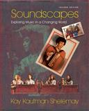 Soundscapes : Exploring Music in a Changing World, Shelemay, Kay Kaufman, 0393106845