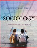 Sociology : Your Compass for a New World, Brym, Robert J. and Lie, John, 049500684X
