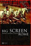 Big Screen Rome, Cyrino, Monica Silveira, 1405116846