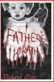 Father's Wrath, Richard Birks, 149439684X