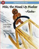 Miki, the Mixed up Musher, Judy Kvaale and Linda Francis, 1499276842