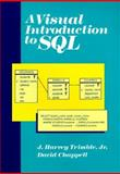 A Visual Introduction to SQL, Trimble, J. Harvey and Chappell, David M., 0471616842