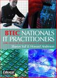 BTEC Nationals - IT Practitioners : Core Units for Computing and IT, Anderson, Howard and Yull, Sharon, 0750656840