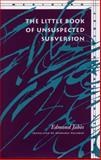 The Little Book of Unsuspected Subversion, Edmond Jabès, 0804726841