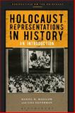 Holocaust Representations in History : An Introduction, Magilow, Daniel H. and Silverman, Lisa, 1472506847