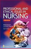 Professional and Ethical Issues in Nursing, Burnard, Philip and Chapman, Christine, 0702026859