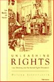 Unleashing Rights : Law, Meaning, and the Animal Rights Movement, Silverstein, Helena, 0472106856