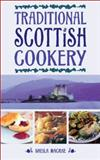 Traditional Scottish Cookery, Sheila MacRae, 0572026854