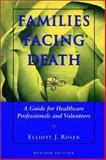 Families Facing Death, Rosen, Elliott J., 0669216852