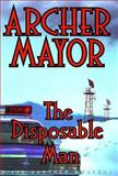 The Disposable Man, Archer Mayor, 0892966858