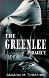 The Greenlee Project, Amanda M. Thrasher, 0988856859
