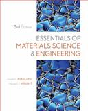 Essentials of Materials Science and Engineering, Askeland, Donald R. and Wright, Wendelin J., 1111576858