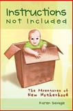 Instructions Not Included, Karen Savage, 1463406851