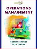 Operations Management, Gaither, Norman and Frazier, Gregory, 0324066856
