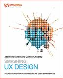 Smashing Ux Design, Andrew c. Maier and Matthew Kammerer, 0470666854