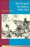 The European Revolutions, 1848-1851, Sperber, Jonathan, 0521386853