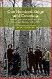 One Hundred Rings and Counting : Forestry Education and Forestry in Toronto and Canada, 1907-2007, Kuhlberg, Mark, 0802096859
