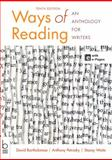 Ways of Reading : An Anthology for Writers, Bartholomae, David and Petrosky, Anthony, 1457626853