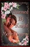 Charmed by Knight, Marie Higgins, 1484046854