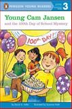 Young Cam Jansen and the 100th Day of School, David A. Adler, 0142416851