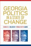 Georgia Politics in a State of Change, Bullock, Charles S. and Gaddie, Ronald K., 0205706851