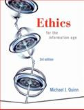 Ethics for the Information Age, Quinn, Michael J., 0321536851