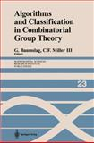 Algorithms and Classification in Combinatorial Group Theory, , 038797685X
