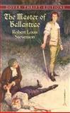 The Master of Ballantrae, Robert Louis Stevenson, 0486426858