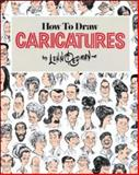 How To Draw Caricatures, Lenn Redman, 0809256851