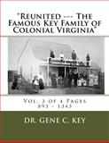Reunited --- the Famous Key Family of Colonial Virginia, Gene Key, 1499126859