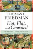 Hot, Flat, and Crowded, Thomas L. Friedman, 0374166854
